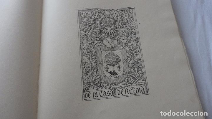 Libros de segunda mano: AMADEO DELAUNET ESNAOLA.HISTORIA GENEALOGICA CASA SOLAR DE REZOLA.1480-1949. SAN SEBASTIAN 1949. - Foto 6 - 96934391