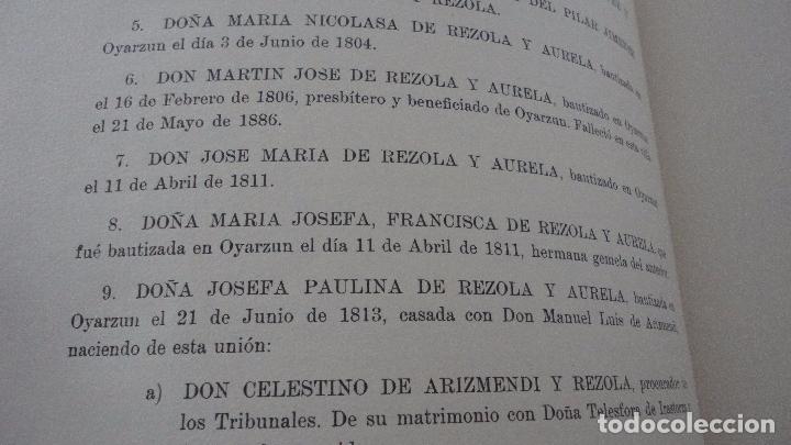 Libros de segunda mano: AMADEO DELAUNET ESNAOLA.HISTORIA GENEALOGICA CASA SOLAR DE REZOLA.1480-1949. SAN SEBASTIAN 1949. - Foto 16 - 96934391