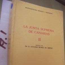 Libros de segunda mano: LA JUNTA SUPREMA DE CANARIAS II. Lote 96940863