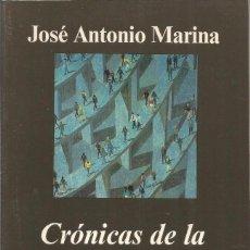 Libros de segunda mano: DEDICADO POR EL AUTOR JOSE ANTONIO MARINA. CRONICAS DE LA ULTRAMODERNIDAD. ANAGRAMA. Lote 140562916