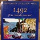Libros de segunda mano: 1492, ¿UN MUNDO NUEVO?. BARTOLOMÉ Y LUCILE BENNASSAR.. Lote 97016447