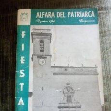Libros de segunda mano: ANTIGUO PROGRAMA DE FIESTAS. ALFARA DEL PATRIARCA. VALENCIA. AÑO 1968.. Lote 97044831