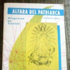 Libros de segunda mano: ANTIGUO PROGRAMA DE FIESTAS. ALFARA DEL PATRIARCA. VALENCIA. AÑO 1964.. Lote 97044923
