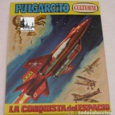 Libros de segunda mano: PULGARCITO CULTURAL - LA CONQUISTA DEL ESPACIO - BRUGUERA - 1971 - A ESTRENAR. Lote 97063967