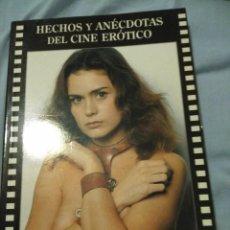 Libri di seconda mano: HECHOS Y ANECDOTAS DEL CINE EROTICO LUIS MIGUEL CARMONA 220 PAGINAS. Lote 97079695