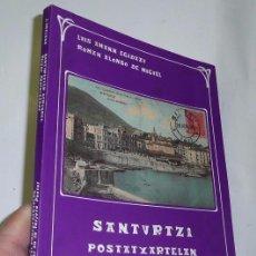Libros de segunda mano: SANTURTZI EN LA TARJETA POSTAL - LUIS AMANN EGIDAZU Y ROMÁN ALONSO DE MIGUEL (1992) - LIBRO BILINGÜE. Lote 122150923