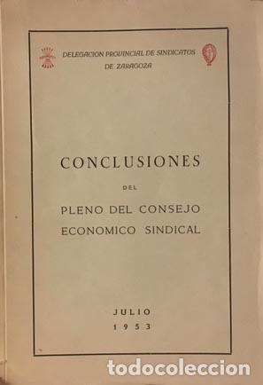 Libros de segunda mano: Zaragoza. Consejo Ecónomico Sindical. (...margen izquierdo del Ebro, Canfranc, Bárdenas, Monegros - Foto 3 - 97131819