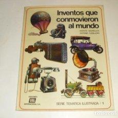 Libros de segunda mano: INVENTOS QUE CONMOVIERON AL MUNDO - VICENTE SEGRELLES - 1978 -. Lote 97234471
