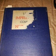 Gebrauchte Bücher - La Imprenta. Como Negocio Juan Oller Xaus - 97253708