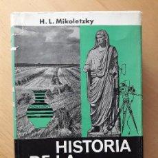 Libros de segunda mano: HISTORIA DE LA CULTURA. H.L. MIKOLETZKY. EDITORIAL LABOR. Lote 97275971