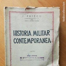 Libros de segunda mano: HISTORIA MILITAR CONTEMPORANEA. TEXTO - J. PRIEGO LOPEZ. 1944. Lote 97281099