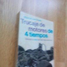 Libros de segunda mano: TRUCAJE DE MOTORES DE 4 TIEMPOS: BIBLIOTECA CEAC DEL AUTOMÓVIL - MIGUEL DE CASTRO VICENTE.. Lote 97287119