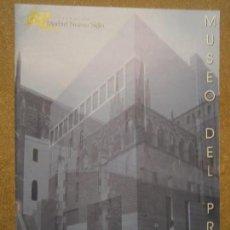 Libros de segunda mano: LIBROS ARTE ARQUITECTURA - MUSEO DEL PRADO PROPUESTA DE AMPLIACION FUNDACION MADRID NUEVO SIGLO. Lote 97320139