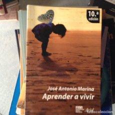 Libros de segunda mano: APRENDER A VIVIR. JOSÉ ANTONIO MARINA. Lote 97341018