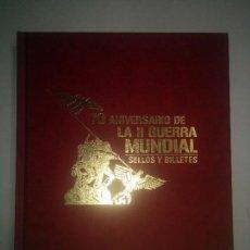 Libros de segunda mano: 70 ANIVERSARIO DE LA II GUERRA MUNDIAL SELLOS Y BILLETES 2009 EL MUNDO LE FALTA UN BILLETE . Lote 97352191