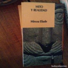 Libros de segunda mano: MITO Y REALIDAD. MIRCEA ELIADE. Lote 97411275