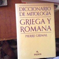 Libros de segunda mano: DICCIONARIO DE MITOLOGÍA GRIEGA Y ROMANA. PIERRE GRIMAL. Lote 97412591