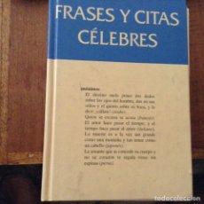Libros de segunda mano: FRASES Y CITAS CÉLEBRES. AGUSTÍ BARTRA. Lote 97415031