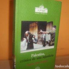 Libros de segunda mano: PALESTINA,CRONICA DE UNA INJUSTICIA / GHALEB JABER IBRAHIM. Lote 97443195