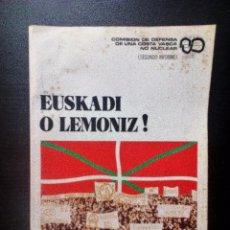 Libros de segunda mano: EUSKADI O LEMONIZ, COMISION DELEGADA DE UNA COSTA VASCA NO NUCLEAR (2º INFORME), 1997. Lote 97496495