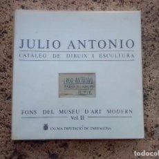 Libros de segunda mano: JULIO ANTONIO VOLUM 2 DE DIBUIXOS ESCULTURES 1989. Lote 97702187