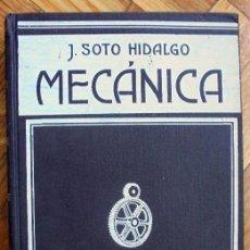 Libros de segunda mano: TRATADO DE MECANICA GENERAL TOMO 1 Y 2 JOAQUIN DEL SOTO HIDALGO EDIT TRADICIONALISTA AÑO 1943. Lote 97702739