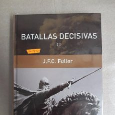 Libros de segunda mano: BATALLAS DECISIVAS (II) - J.F.C. FULLER . PRECINTADO. Lote 97709599