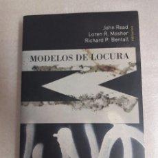 Libros de segunda mano: MODELOS DE LOCURA HERDER EDITORIAL - JOHN READ. MUY BUEN ESTADO. Lote 97715235