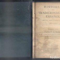Libros de segunda mano: HISTORIA DEL TRADICIONALISMO ESPAÑOL. TOMO III.- FERRER, M. / TEJERA, D. / F. ACEDO, J.- A-CAR-123.. Lote 97720867
