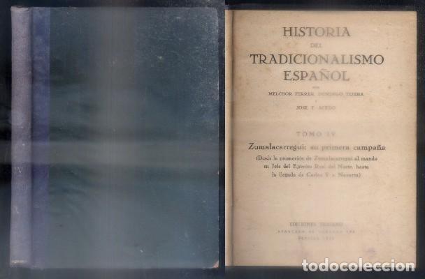 HISTORIA DEL TRADICIONALISMO ESPAÑOL. TOMO IV.- FERRER, M. / TEJERA, D. / F. ACEDO, J.- A-CAR-124. (Libros de Segunda Mano - Historia - Otros)