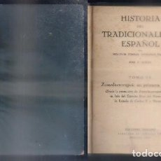 Libros de segunda mano: HISTORIA DEL TRADICIONALISMO ESPAÑOL. TOMO IV.- FERRER, M. / TEJERA, D. / F. ACEDO, J.- A-CAR-124.. Lote 97721255