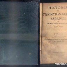 Libros de segunda mano: HISTORIA DEL TRADICIONALISMO ESPAÑOL. TOMO II.- FERRER, M. / TEJERA, D. / F. ACEDO, J.- A-CAR-126.. Lote 97721783