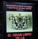 Libros de segunda mano: EL GRAN LIBRO DE LA ESMERALDA - GRAN FORMATO - MUY ILUSTRADO - TAPA DURA. Lote 97724307