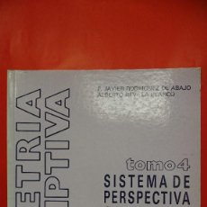 Libros de segunda mano: GEOMETRIA DESCRIPTIVA. SISTEMA DE PERSPECTIVA CABALLERA. TOMO 4. . Lote 103942871