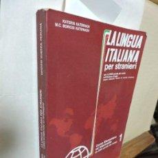 Libros de segunda mano: LA LINGUA ITALIANA PER STRANIERI. KATERINOV, KATERIN Y BORIOSI. ED. GUERRA. PERUGIA 1985. 4ª EDICIÓN. Lote 97757766