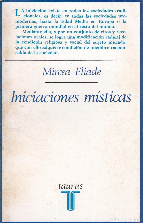 MIRCEA ELIADE. INICIACIONES MÍSTICAS. MADRID, 1975. (Libros de Segunda Mano - Pensamiento - Otros)