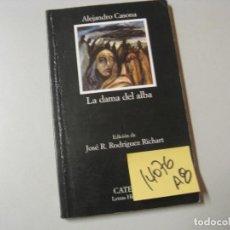 Libros de segunda mano: LA DAMA DEL ALBAALEJANDRO CASONA2 €. Lote 97779823