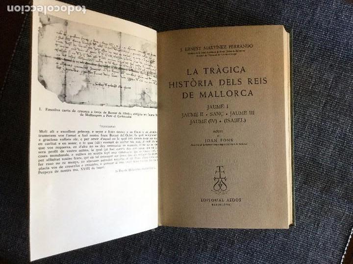 Libros de segunda mano: La tràgica Història dels Reis de Mallorca. J. E. Martínez Ferrando. - Foto 2 - 97780571