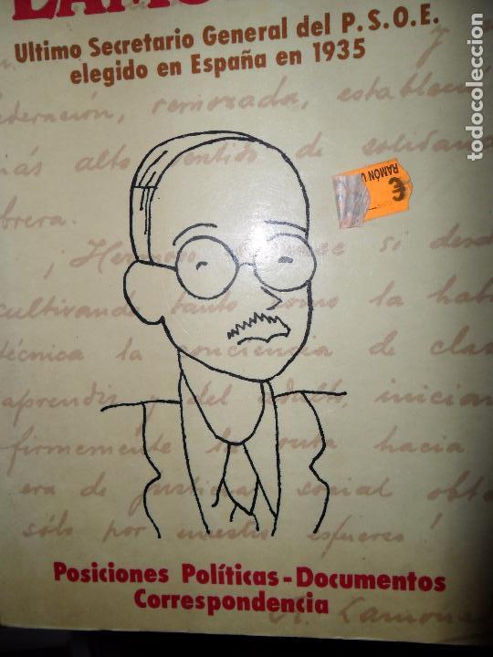 RAMÓN LAMONEDA, ÚLTIMO SECRETARIO DEL PSOE ELEGIDO EN ESPAÑA EN 1935 (Libros de Segunda Mano - Historia - Otros)