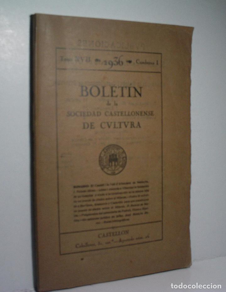 BOLETIN DE LA SOCIEDAD CASTELLONENSE DE CULTURA. TOMO XXI - ENERO-FEBRERO 1945 - CUADERNO I (Libros de Segunda Mano - Historia - Otros)