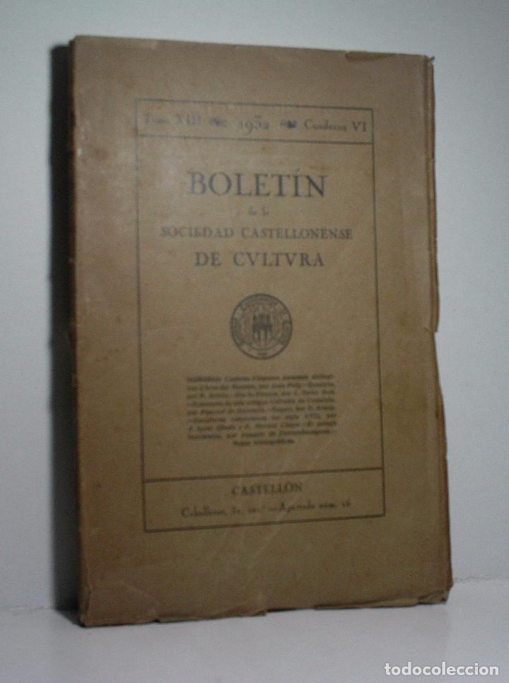 BOLETIN DE LA SOCIEDAD CASTELLONENSE DE CULTURA. TOMO XIII- NOVIEMBRE-DICIEMBRE 1932 - CUADERNO VI (Libros de Segunda Mano - Historia - Otros)
