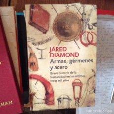 Libros de segunda mano: ARMAS, GÉRMENES Y ACERO. JANED DIAMOND. Lote 97787643