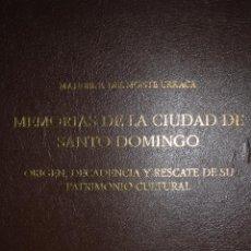 Libros de segunda mano - MEMORIAS DE LA CIUDAD DE SANTO DOMINGO. AUTOR: MANUEL E. DEL MONTE URRACA - 97802991