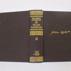 Libros de segunda mano: WILLIAM SHAKESPEARE. OBRAS COMPLETAS. TOMO II. RM83023. . Lote 97824587
