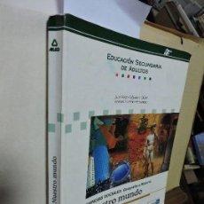 Libros de segunda mano: CIENCIAS SOCIALES. EDUCACIÓN SECUNDARIA DE ADULTOS. CABALLERO OLIVER, J.D. MORENO HERNÁNDEZ, E. . Lote 97827111