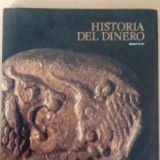 Libros de segunda mano: HISTORIA DEL DINERO . LUNWERG EDITORES . 1999. Lote 97839259