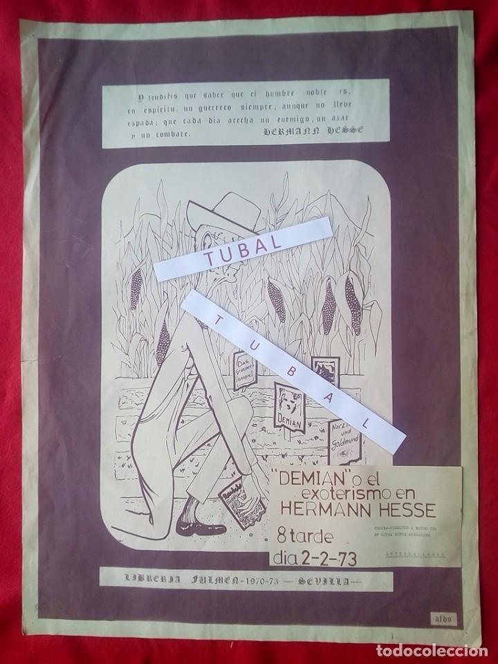 TUBAL CARTEL ANTONIO F DONOSO SALA LIBRERIA FULMEN SEVILLA 1973 72X53 CMS DEMIAN HESSE FEMINISMO (Libros de Segunda Mano - Bellas artes, ocio y coleccionismo - Otros)
