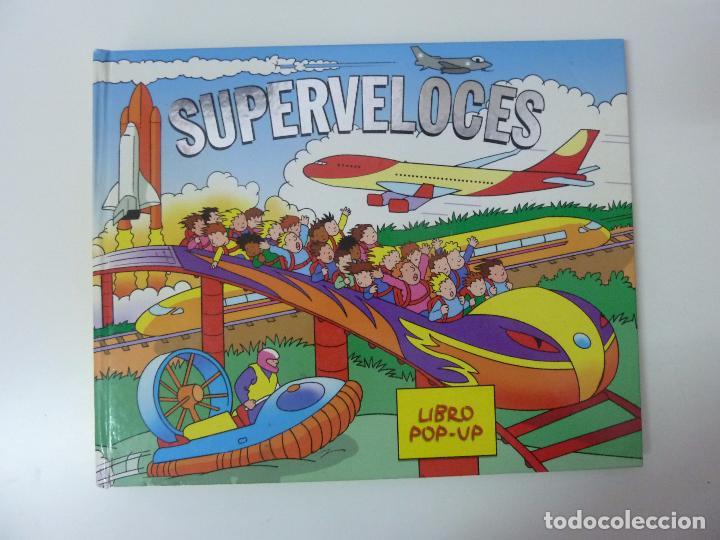 SUPERVELOCES. LIBRO POP UP. EDICIONES SALDAÑA. 2007 (Libros de Segunda Mano - Literatura Infantil y Juvenil - Otros)