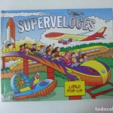 Libros de segunda mano: SUPERVELOCES. LIBRO POP UP. EDICIONES SALDAÑA. 2007. Lote 97848479