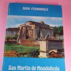 Libros de segunda mano: LIBRO-SAN MARTÍN DE MONDOÑEDO-SUSO FERNÁNDEZ-GUÍA HISTÓRICA Y ARTÍSTICA-1976-VER FOTOS. Lote 97883051